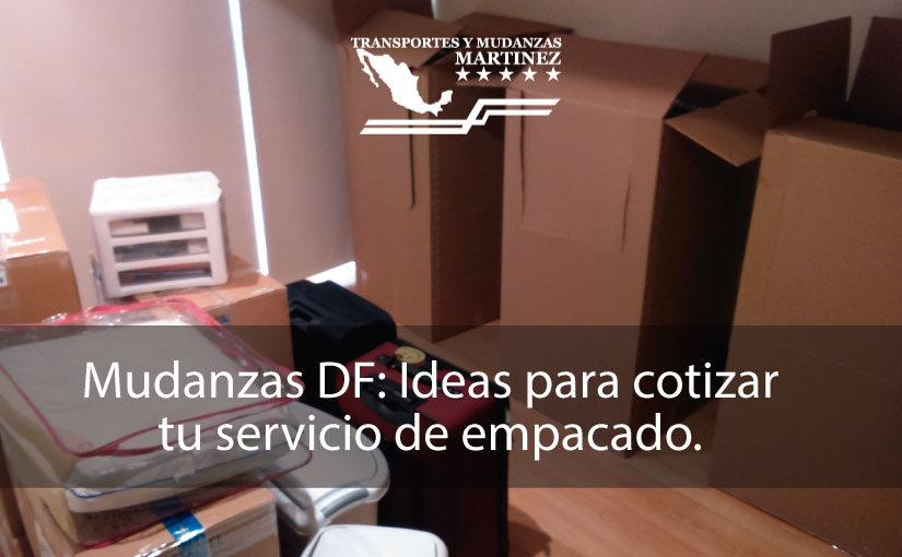 Mudanzas DF Ideas para cotizar tu servicio de empacado.